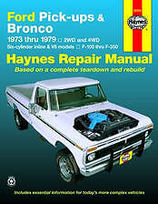 Ford Pick-ups/Bronco Haynes Repair Manual F100 F250 F350 Bronco 1973-1979 36054
