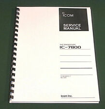 Icom IC-7800 Service Manual (full color): Premium Card Stock Covers & 28LB Paper
