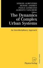 The Dynamics of Complex Urban Systems : An Interdisciplinary Approach (2007,...