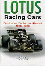 Lotus Racing Cars: Dominance and Decline, 1968-1999, New, Tipler, John Book