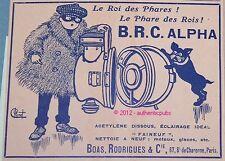 PUBLICITE DE 1908 PHARES B.R.C. ALPHA ACETYLENE SIGNE CHENET FRENCH AD ADVERT