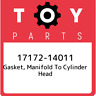 17172-14011 Toyota Gasket, manifold to cylinder head 1717214011, New Genuine OEM