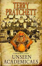 UNSEEN ACADEMICALS  by TERRY PRATCHETT,    HB.