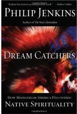 Dream Catchers: How Mainstream America Discovered