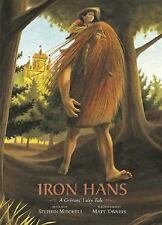 Iron Hans: A Grimms' Fairy Tale (Grimms' Fairy Tales)