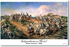 Brazil Independence or Death by Pedro Americo - 1888 - NEW Fine Art Poster