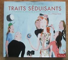 TRAITS SEDUISANTS : L'ILLUSTRATION AU SERVICE DE LA COMMUNICATION - PUBLICITE