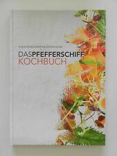 Das Pfefferschiff Kochbuch Klaus Fleischhaker & Jürgen Vigne 100 Kreationen
