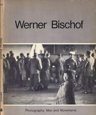 Werner Bischof. . 1976. IED.