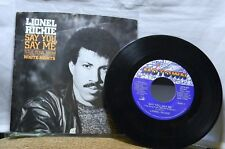 LIONEL RICHIE SAY YOU, SAY ME TITLE SONGS FROM WHITE NIGHTS 45 RPM