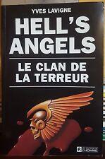 Hell's Angels - le Clan de la Terreur - Yves Lavigne