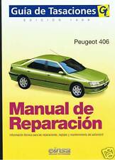 MANUAL DE REPARACION  PEUGEOT 406 GAS Y DIES ,DESD 1996