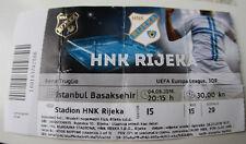 Ticket for collectors EL HNK Rijeka - Istanbul Basaksehir 2016 Croatia Turkey