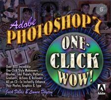 NEW - Adobe(R) Photoshop(R) 7 One Click Wow! by Jack Davis; Linnea Dayton