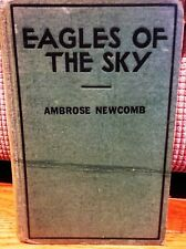 Eagles of the sky by Ambrose Newcomb HC1930 Avation 1st ed Vintage