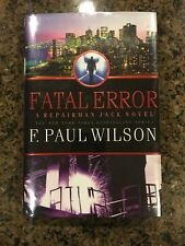 SIGNED Fatal Error By F. Paul Wilson 2010 1st 1st (Repairman Jack)