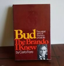 Bud: The Brando I Knew; The Untold Story of Brando's Private Life First Printing