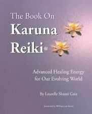 The Book on Karuna Reiki: Advanced Healing Energy for Our Evolving World, Textbo