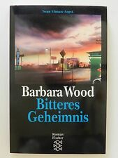 Barbara Wood Bitteres Geheimnis Roman Fischer Verlag