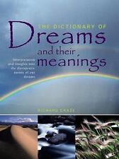 The Dictionary of Dreams and Their Meanings: Interpretation and Insights Into th