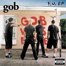 Gob, Fu, Excellent Explicit Lyrics, EP, Enhanced