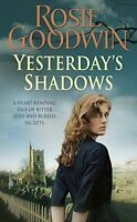 ROSIE GOODWIN __ YESTERDAY`S SHADOWS __ BRAND NEW __ FREEPOST UK