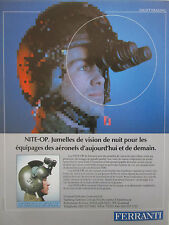 9/86 PUB FERRANTI NITE-OP JUMELLES VISION NOCTURNE NIGHT VISION PILOT FRENCH AD