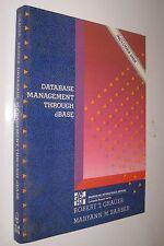 DATABASE MANAGEMENT THROUGH dBASE - ROBERT GRAUER - INCLUDES DISK - EN INGLES *