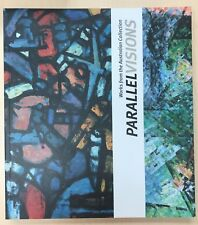 Parallel Visions: Works from the Australian Collection by Barry Pearce, Jane...