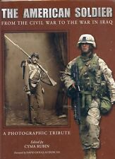 THE AMERICAN SOLDIER FROM CIVIL WAR TO IRAQ  BRAND NEW UNOPENED