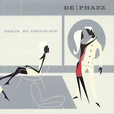 Death by Chocolate by De-Phazz (CD, Jun-2001, Universal)