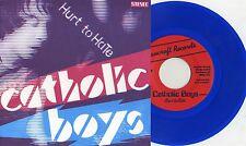 "Catholic Boys - Hurt To Hate 7"" BLUE VINYL Teenage Rejects Jay Reatard Reatards"