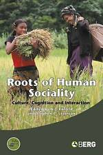Roots of Human Sociality: Culture, Cognition and Interaction (Wenner-Gren Intern