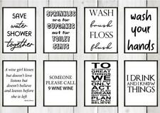 FUNNY BATHROOM QUOTE Kitchen Print Contemporary Wall Art Poster Toilet Home v6