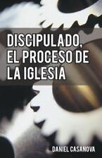 Discipulado, El Proceso de La Iglesia (Paperback or Softback)