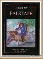 FALSTAFF Robert Nye (orthographe moderne par) LITTERATURE HISTOIRE ANGLETERRE