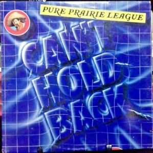 PURE PRAIRIE LEAGUE Can't Hold Back Album Released 1979 Vinyl/Record  USA
