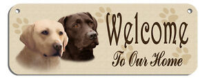 """""""Welcome"""" Labradors Chocolate & Blonde Wall Sign Gifts Home Ladies Outdoor Safe"""