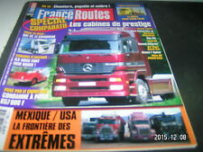 *** France Routes n°229 Evasion Mexique / MAN TG 4 410 LX / Daf 85 CD 380