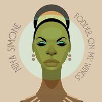 Nina Simone - Fodder On My Wings [CD]