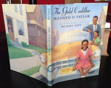 SIGNED The Gold Cadillac 1987 Mildred D. Taylor 1st EDITION Rare Book HB/DJ