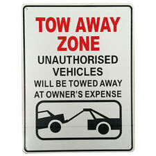 WARNING NOTICE SIGN TOW AWAY ZONE UNAUTHORISED VEHICLE 225x300mm Good Metal Park