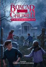 The Boxcar Children Mysteries: The Return of the Graveyard Ghost 133 (2013,...
