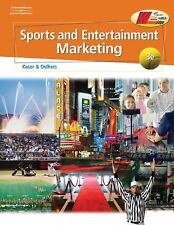 Sports and Entertainment Marketing by Dotty Oelkers; Ken Kaser
