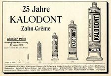 25 Jahre KALODONT Verbrauch 1887-1911 Zahn-Creme Werbung von 1912