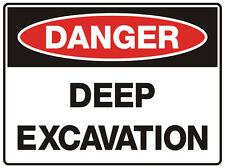 "Safety Sign ""DANGER DEEP EXCAVATION 5mm corflute 300MM X 225MM"""