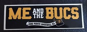 Rare Vintage 1983 ME & THE BUCS PITTSBURGH PIRATES Baseball MLB Bumper Sticker