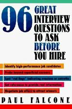 96 Great Interview Questions to Ask Before You Hire by Falcone, Paul, Good Book