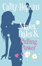 Mates, Dates and Pulling Power: Bk. 7 (Mates Dates), Hopkins, Cathy, Excellent B