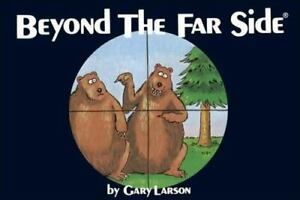 Beyond The Far Side (Volume 2) by Larson, Gary